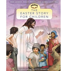 MAX LUCADO THE EASTER STORY FOR CHILDREN