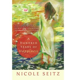 NICOLE SEITZ A HUNDRED YEARS OF HAPPIENESS