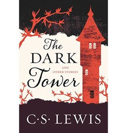 C S LEWIS The Dark Tower And Other Stories