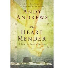 ANDY ANDREWS The Heart Mender