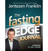 JENTEZEN FRANKLIN The Fasting Edge Journal