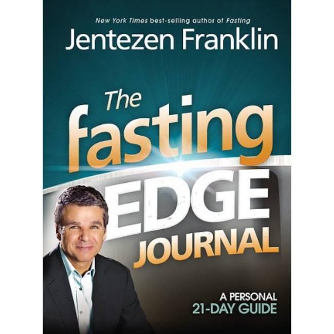 Jentzen Franklin The Fasting Edge Journal