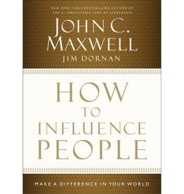 JOHN MAXWELL How To Influence People