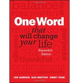 JON GORDON One Word That Will Change Your Life
