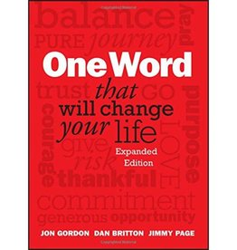 JON GORDON One Word That Will Change Your Life