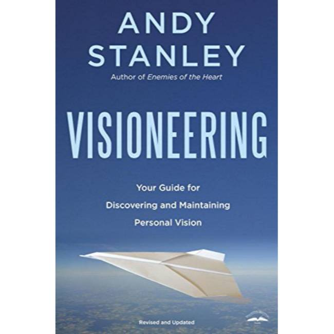 ANDY STANLEY Visioneering: God's Blueprint for Developing and Maintaining Personal Vision