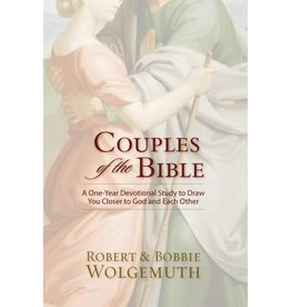 ROBERT AND BOBBIE WOLGEMUTH Couples Of The Bible