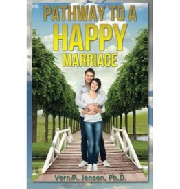 VERN A. JENSEN Pathway To A Happy Marriage
