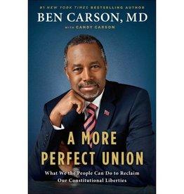 BEN CARSON A More Perfect Union