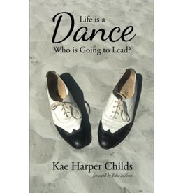 KAE HARPER CHILDS Life Is A Dance