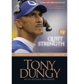 TONY DUNGY Quiet Strength