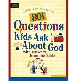 801 Questions Kids Ask About God