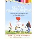 JERRY AND JUDY SCHREUR Creative Grandparenting