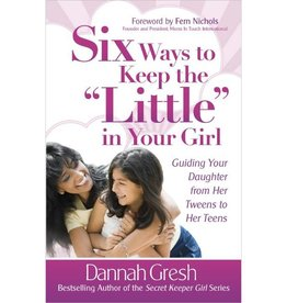 """DANNAH GRESH Six Ways To Keep The """"Little"""" In Your Girl"""