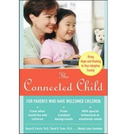 KARYN B. PURVIS AND DAVID R. CROSS AND WENDY LYONS SUNSHINE The Connected Child