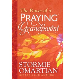 STORMIE OMARTIAN The Power Of A Praying Grandparent