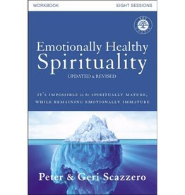 PETER SCAZZERO Emotionally Healthy Spirituality Workbook