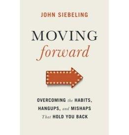 JOHN SEIBLING Moving Forward