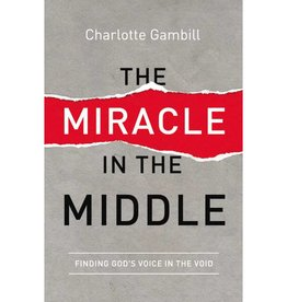 CHARLOTTE GAMBILL The Miracle In The Middle