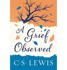 C S LEWIS A Grief Observed