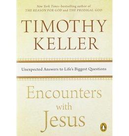 TIMOTHY KELLER Encounters With Jesus