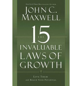 John Maxwell The 15 Invaluable Laws Of Growth