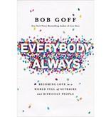 Bob Goff Everybody Always