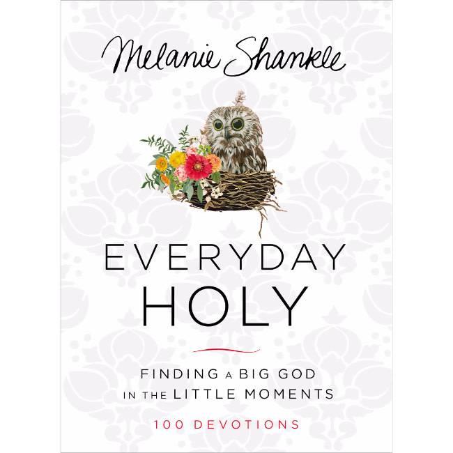 MELANIE SHAMKLE Everyday Holy