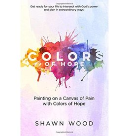 SHAWN WOOD Colors Of Hope