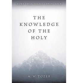 A. W. TOZER The Knowledge of the Holy