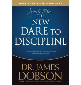 JAMES DOBSON The New Dare to Discipline