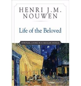 HENRI J. M. NOUWEN Life Of The Beloved
