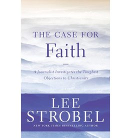 LEE STROBEL The Case For Faith