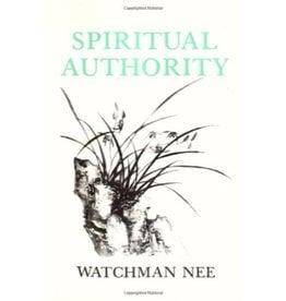 WATCHMAN NEE Spiritual Authority