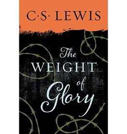C S LEWIS The Weight Of Glory