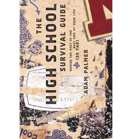 Adam Palmer The High School Survival Guide