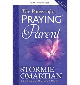 STORMIE OMARTIAN The Power Of A Praying Parent