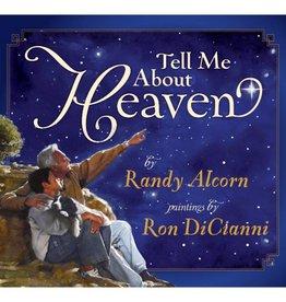 RANDY ALCORN Tell Me About Heaven