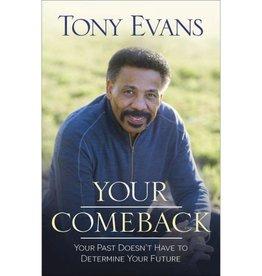 TONY EVANS Your Comeback