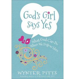 WYNTER PITTS God's Girl Says Yes