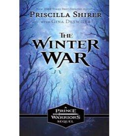 PRISCILLA SHIRER The Prince Warriors: The Winter War