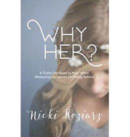NICKI KOZIARZ Why Her?