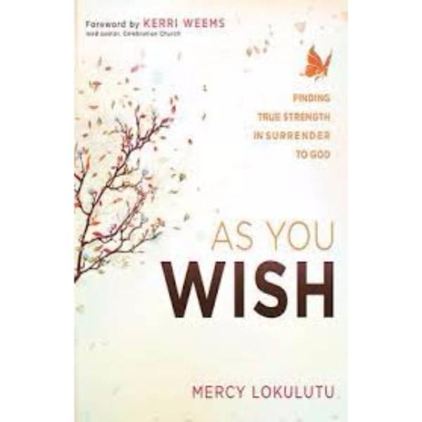 MERCY LOKULUTU As You Wish