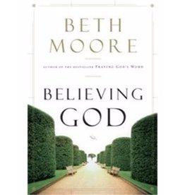 BETH MOORE Believing God