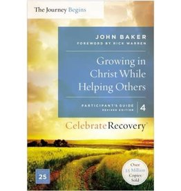John Baker Growing In Christ While Helping Others - Participant's Guide 4
