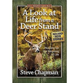 Steve Chapman A Look At Life From A Deer Stand
