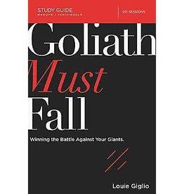 LOUIE GIGLIO Goliath Must Fall Study Guide