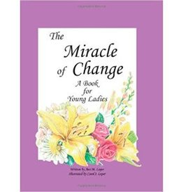 The Miracle Of Change - A Book For Young Ladies