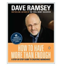 DAVE RAMSEY How To Have More Than Enough