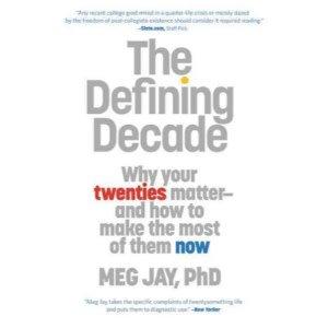 Meg Jay The Defining Decade